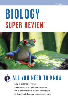 Biology Super Review By Editors of Rea (EDT)